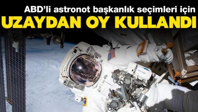 ABD'li astronot, 3 Kasım'daki başkanlık seçimleri için uzaydan oy kullandı