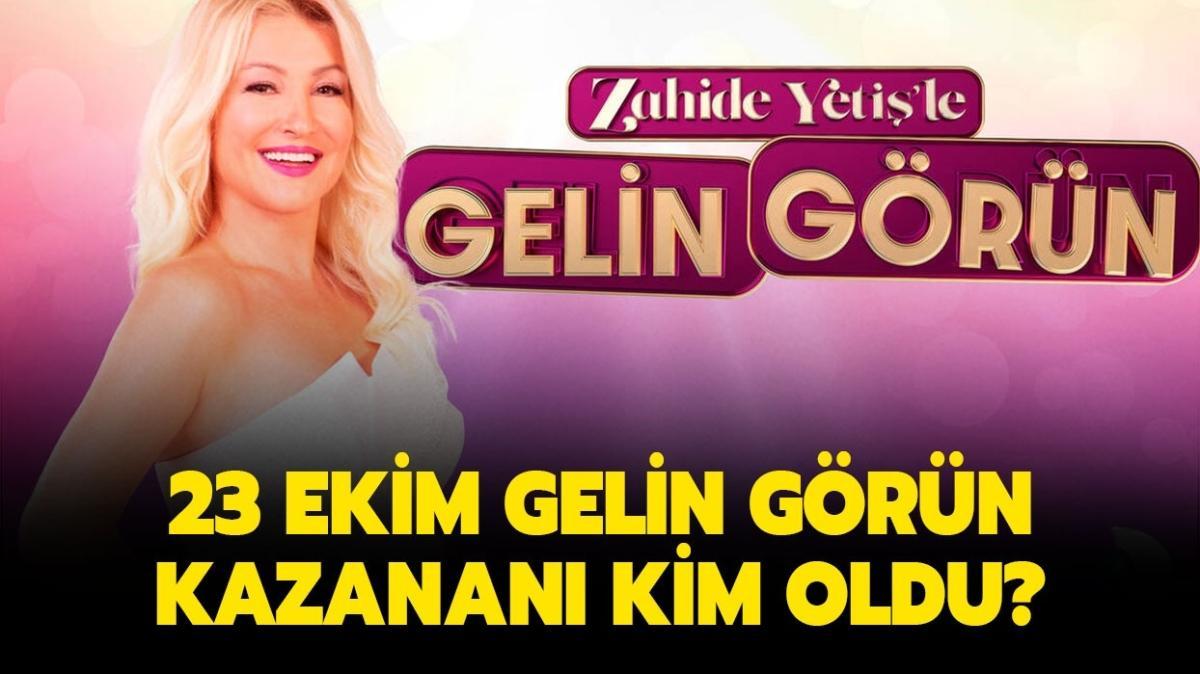 """Zahide Yetiş'le Gelin Görün 23 Ekim kim kazandı"""""""