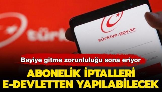 Telefon, internet, kablo TV iptal başvuruları e-devletten yapılabilecek