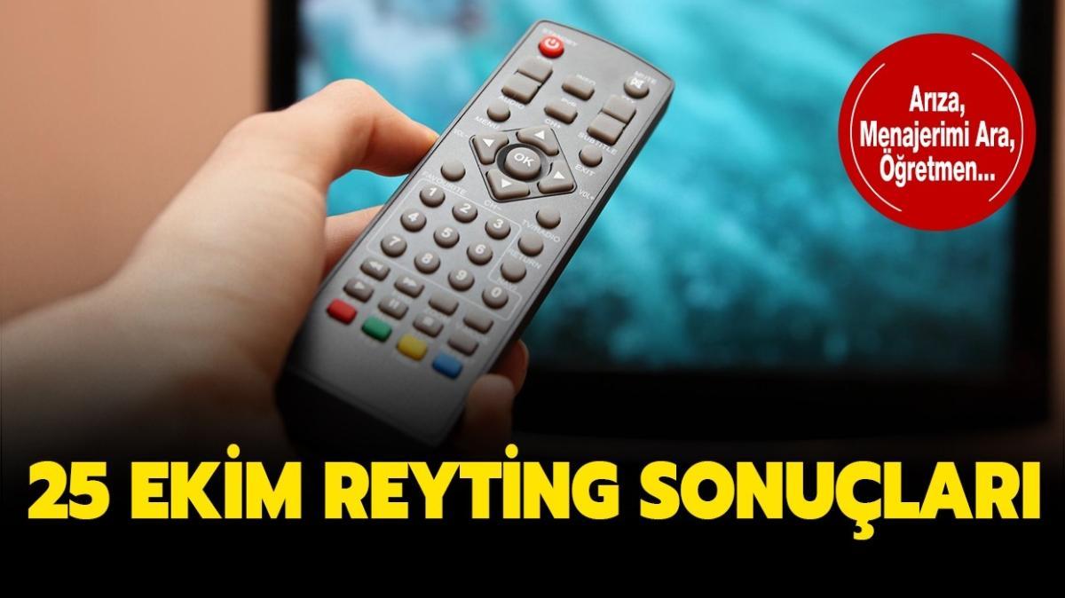 25 Ekim reyting sonuçları yayında!