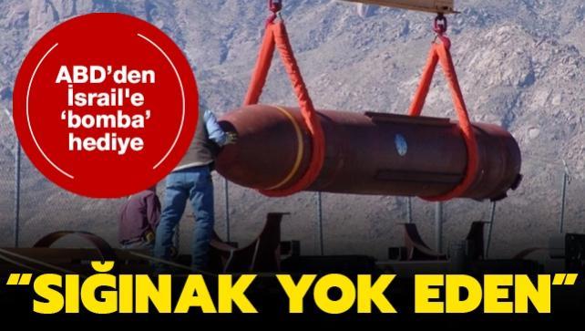 ABD İsrail'e '14 bin tonluk' bomba hediye ediyor: En dayanıklı sığınakları bile yok ediyor