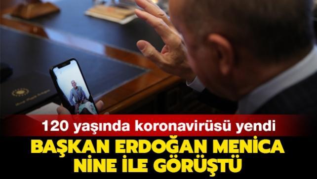 Başkan Erdoğan koronavirüsü yenen 120 yaşındaki Menica nine ile görüştü
