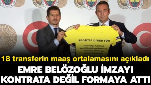 Emre Belözoğlu imzayı attı, 18 transferin maaş ortalamasını açıkladı