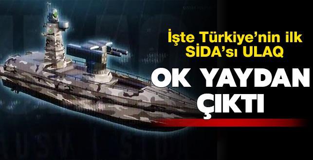 Ok yaydan çıktı! İşte Türkiye'nin ilk SİDA'sı ULAQ