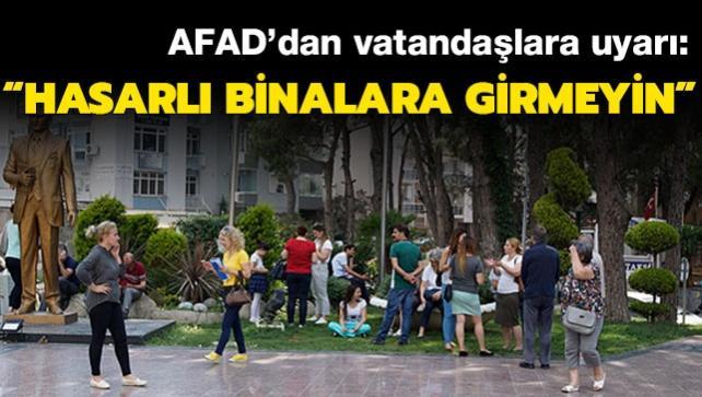 AFAD uyardı: 'Hasarlı binalara girmeyin'