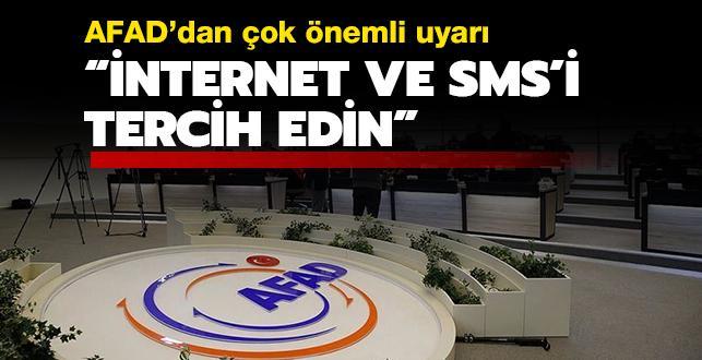 AFAD'dan çok önemli deprem uyarısı: İnternet ve SMS'si tercih edin