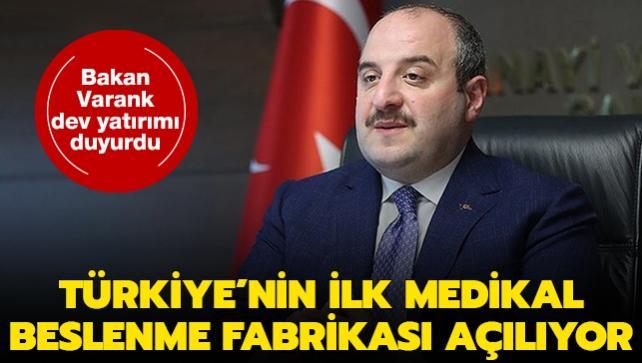 Bakan Varank dev yatırımı duyurdu: Türkiye'nin ilk medikal beslenme fabrikası açılıyor