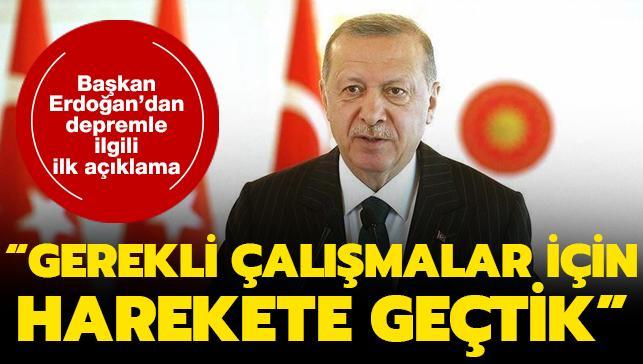 Başkan Erdoğan'dan İzmir'deki depremle ilgili ilk açıklama