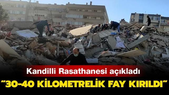 Kandilli: Depremde 30-40 kilometrelik fay kırıldı