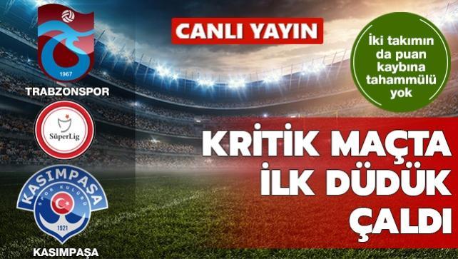 Trabzonspor-Kasımpaşa | CANLI