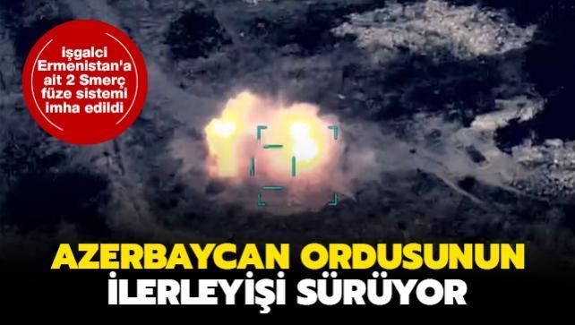 Azerbaycan ordusunun ilerleyişi sürüyor: İşgalci Ermenistan'a ait 2 Smerç füze sistemi imha edildi