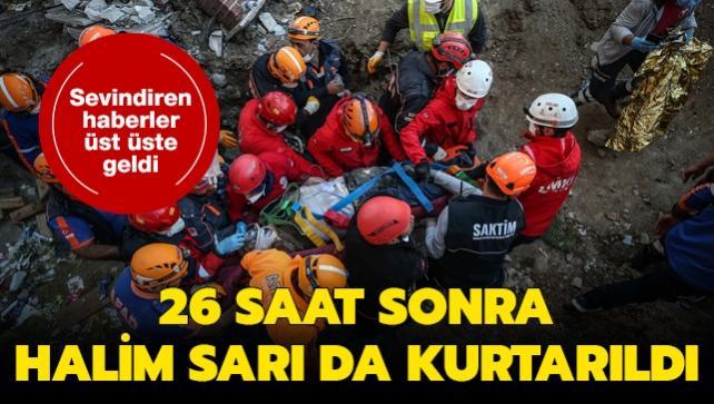 Sevindiren haberler üst üste geliyor: Halim Sarı da 26 saat sonra kurtarıldı
