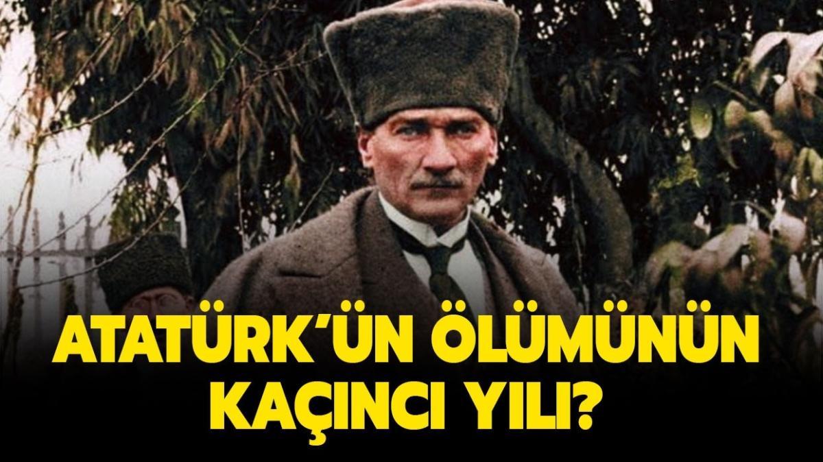 """Atatürk'ün ölümünün kaçıncı yıl dönümü"""" 10 Kasım 2020 Atatürk'ün ölümünün kaçıncı yılı"""""""