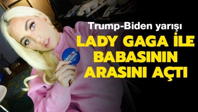 Lady Gaga, Trump-Biden yarışı yüzünden babasıyla ters düştü