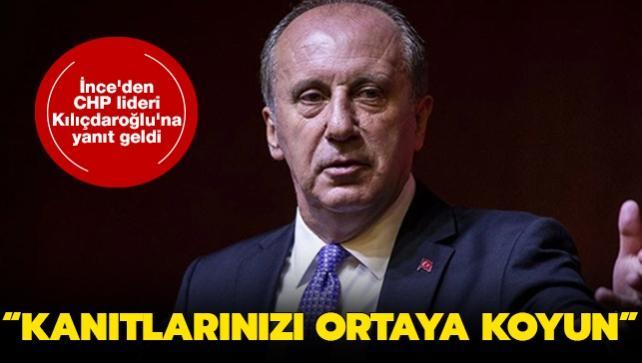 İnce'den Kılıçdaroğlu'na yanıt geldi: Kanıtlarınızı ortaya koyun