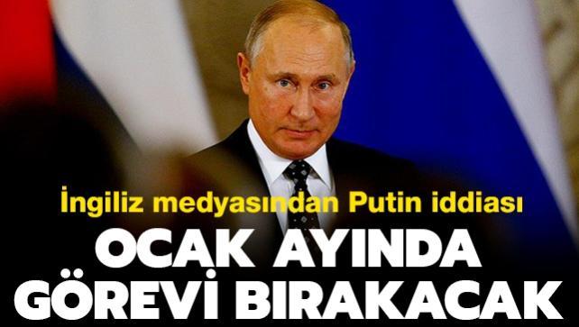 İngiliz medyası Putin'in ocak ayında görevi bırakacağını iddia etti