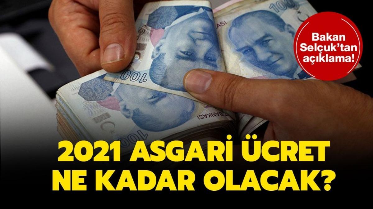 """Bakan Selçuk'tan 2021 asgari ücret zammı açıklaması! 2021 asgari ücret ne kadar olacak"""""""