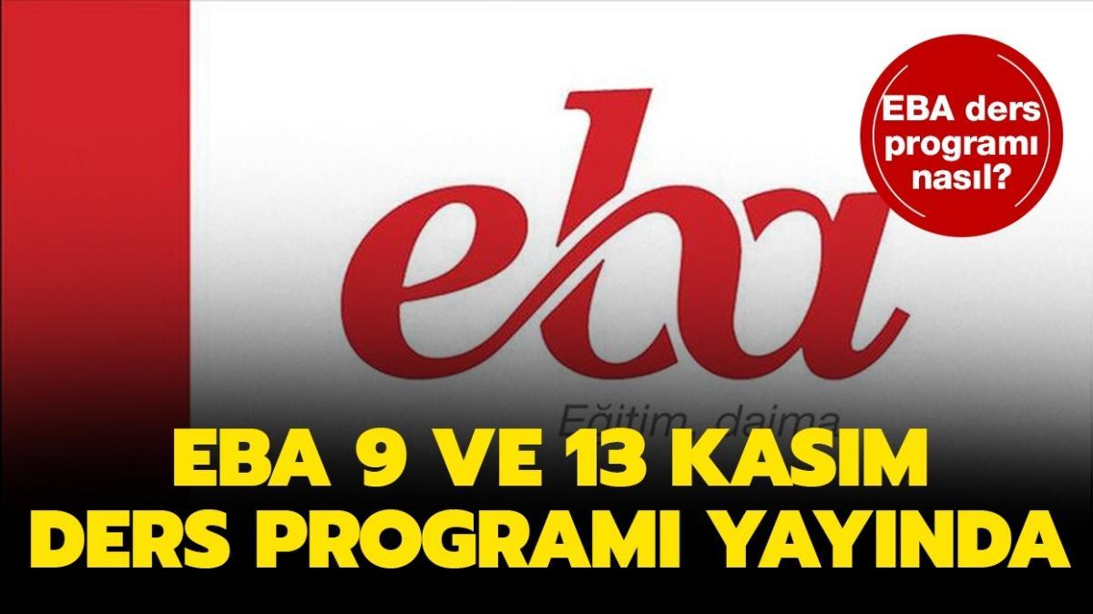 """EBA Tv 9-13 Kasım ders programı nasıl"""" İlkokul, ortaokul, lise  EBA canlı ders programı yayında!"""
