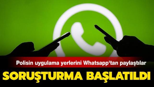 WhatsApp'tan polis ekiplerinin uygulama noktalarını paylaşan yaklaşık 100 kişi hakkında soruşturma başlatıldı