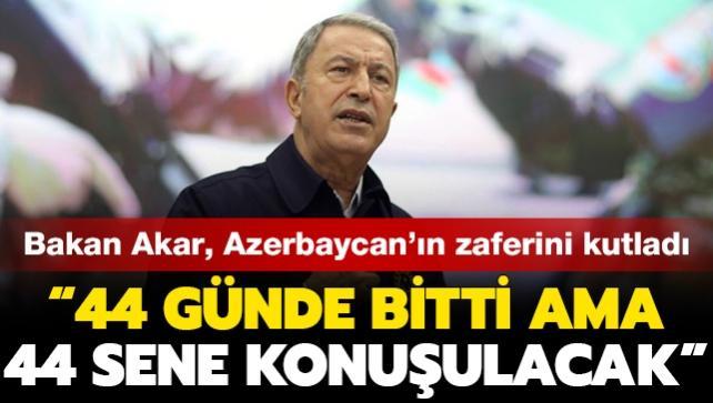 """Milli Savunma Bakanı Akar: """"Azerbaycan ordusu gücünü tüm dünyaya gösterdi"""""""