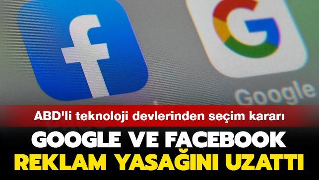 ABD'li teknoloji devlerinden seçim kararı: Google ve Facebook reklam yasağını uzattı