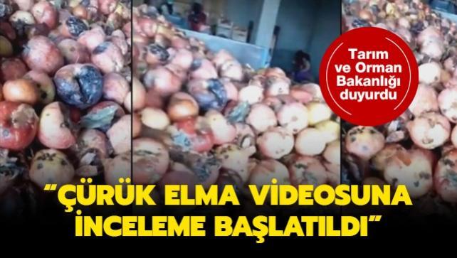 Tarım ve Orman Bakanlığı duyurdu: Çürük elma videosuna inceleme başlatıldı