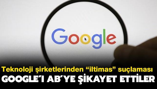 """Teknoloji şirketlerinden """"iltimas"""" suçlaması: Google'ı AB'ye şikayet ettiler"""