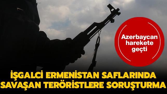 Azerbaycan'dan işgalci Ermenistan saflarında savaşan PKK/PYD/YPG'li teröristlere soruşturma