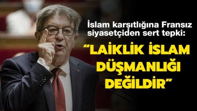 İslam karşıtlığına ünlü siyasetçiden sert tepki: Laiklik bir dinden nefret etmek anlamına gelmiyor
