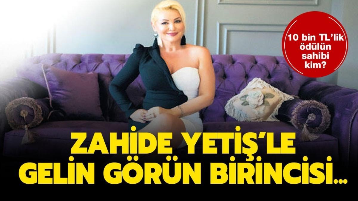 """13 Kasım Zahide Yetiş'le Gelin Görün kim kazandı"""""""