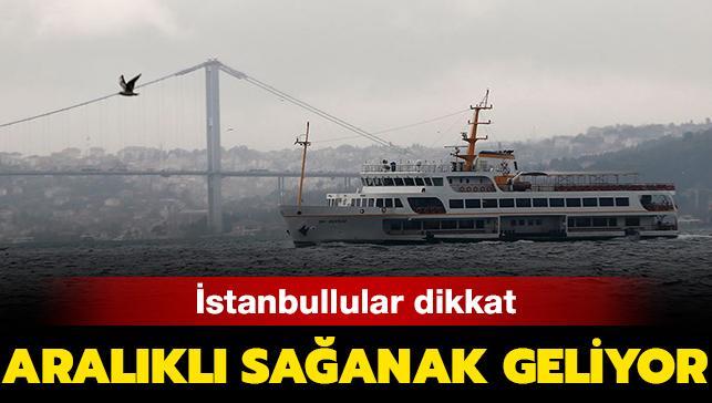 14 Kasım Meteoroloji hava durumu: Bugün İstanbul'da aralıklı sağanak bekleniyor