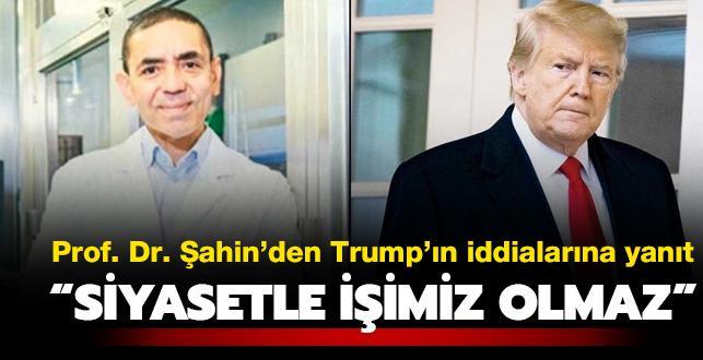 Prof. Dr. Uğur Şahin'den Trump'ın 'aşı' iddiasına yanıt: Bizim siyasetle işimiz olmaz