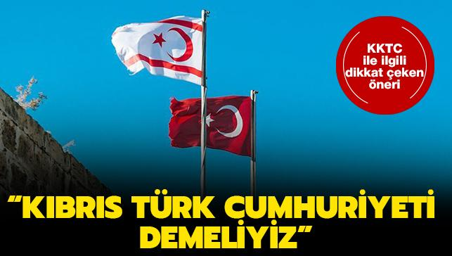 """Uzmandan dikkat çeken öneri: """"Kuzey ifadesini çıkarıp Kıbrıs Türk Cumhuriyeti denmeli"""""""