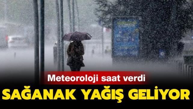 Meteoroloji'den 3 bölge için sağanak yağış uyarısı