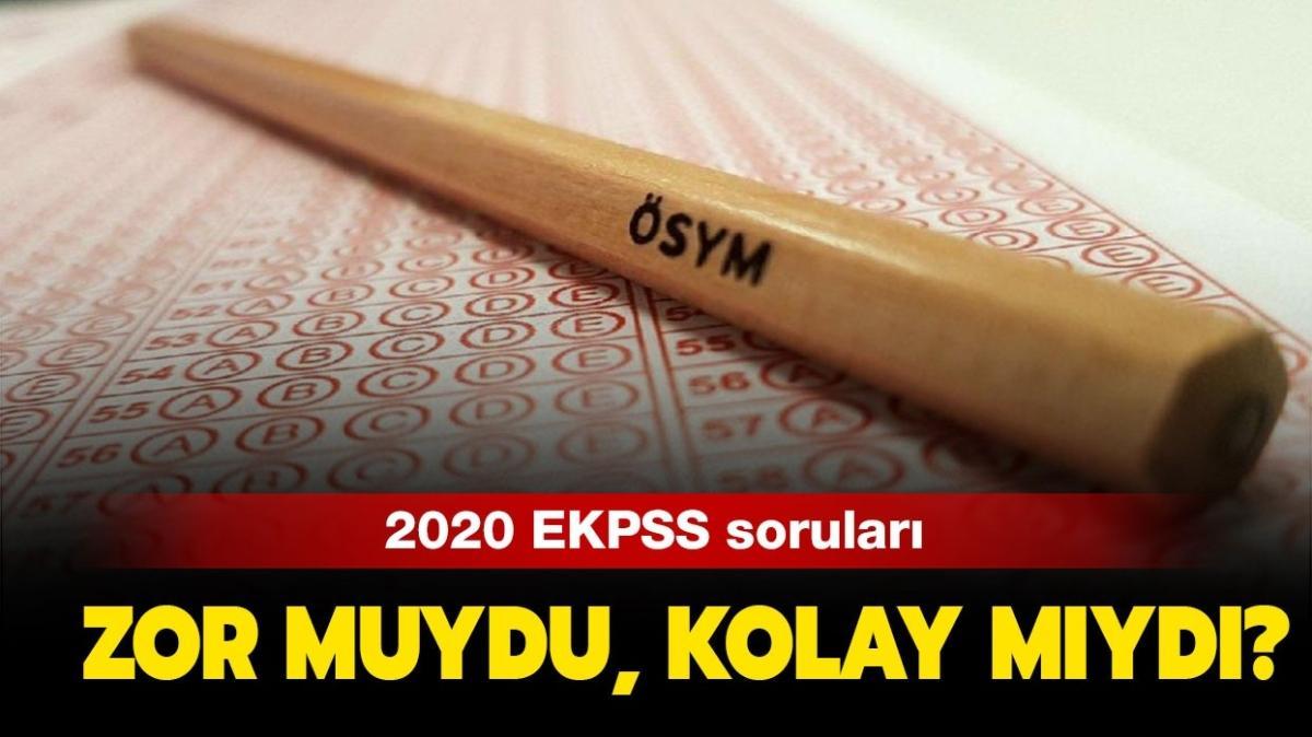 """EKPSS soruları zor muydu, kolay mıydı"""" 2020 EKPSS sınav yorumları burada!"""