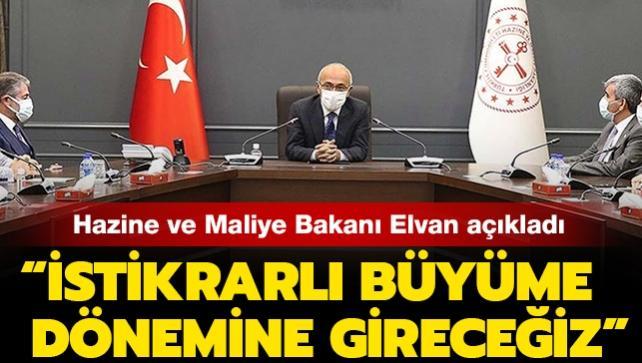 Son dakika haberi: Hazine ve Maliye Bakanı Elvan: İstikrarlı büyüme dönemine gireceğiz