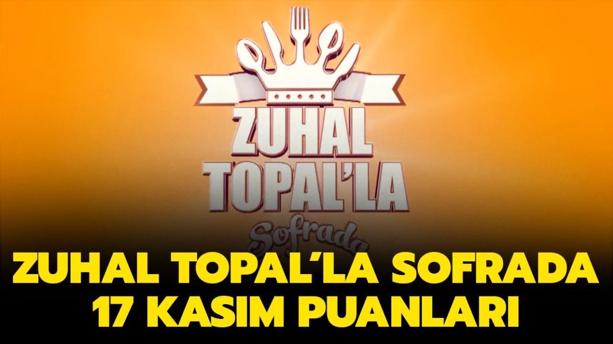 Zuhal Topal'la Sofrada 17 Kasım Salı puan durumu!