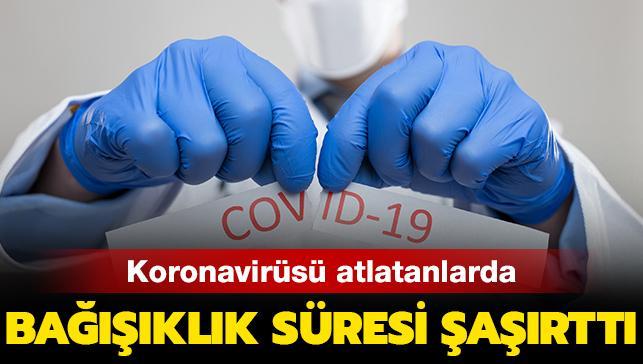 Koronavirüsü atlatanlarda bağışıklık süresi şaşırttı