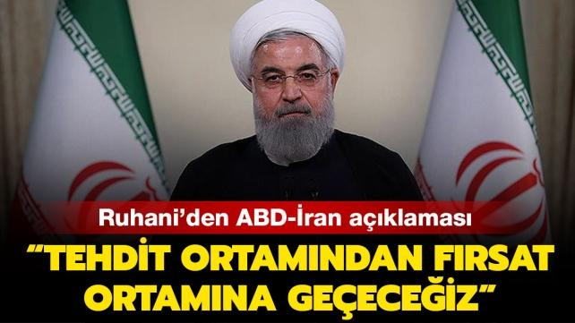 """Ruhani: """"ABD ile tehdit ortamından fırsat ortamına doğru hareket edeceğiz."""""""