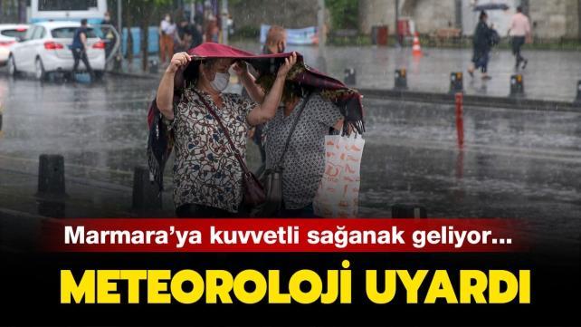 Son dakika hava durumu: Meteoroloji'den Marmara için sağanak uyarısı