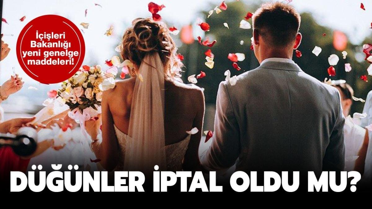 """Kına, nişan, nikah ve düğünler iptal mi oldu"""" Düğünler yasaklandı mı"""""""