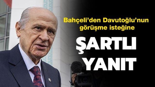 """Davutoğlu'nun """"Parlamenter sistemli"""" görüşme önerisine Bahçeli'den """"Cumhurbaşkanlığı Hükümet Sistemli"""" şartlı yanıt"""