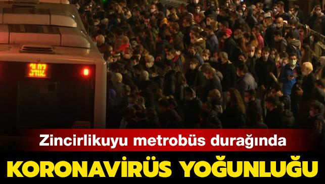 Zincirlikuyu metrobüs durağında koronavirüs yoğunluğu