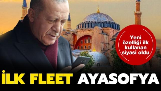 Başkan Erdoğan'ın ilk Twitter Fleets paylaşımı Ayasofya oldu: Hayırlı Cumalar