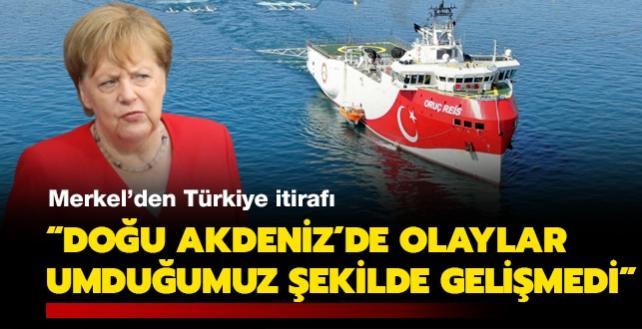 Merkel'den Türkiye itirafı: Doğu Akdeniz'de olaylar umduğumuz şekilde gelişmedi