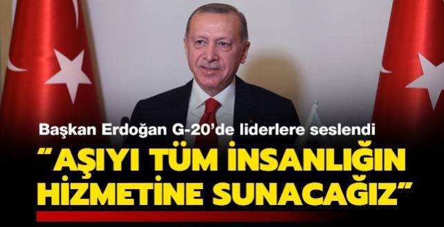 Başkan Erdoğan'dan G-20 Liderler Zirvesi'nde önemli mesajlar: Türkiye'nin üreteceği aşıyı tüm insanlığın hizmetine sunacağız