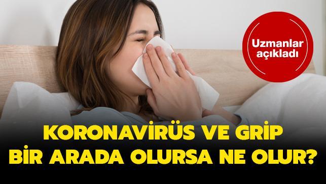 """Koronavirüs ve grip bir arada olursa ne olur"""""""