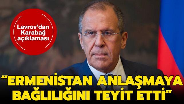 Lavrov'dan Karabağ açıklaması: Paşinyan ve Sarkisyan anlaşmaya bağlılıklarını teyit etti