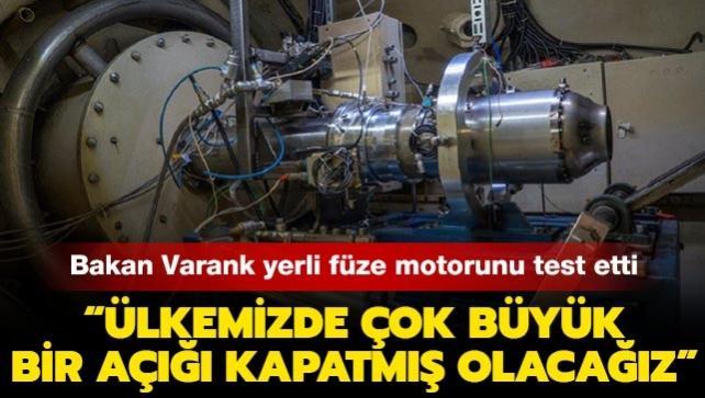 Sanayi ve Teknoloji Bakanı Varank yerli füze motorunu test etti