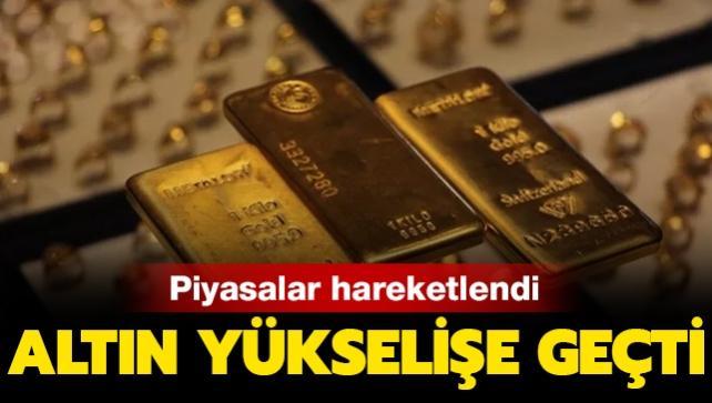 Piyasalar hareketlendi: Gram altın yeniden yükselişe geçti
